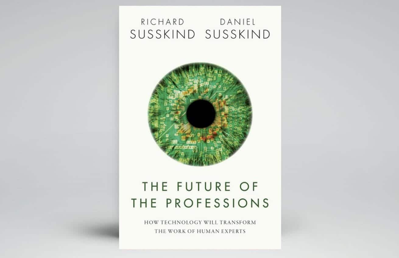 Future of the professions Susskind