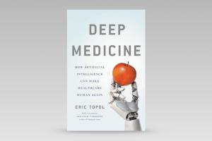 Deep Medicine – Eric Topol